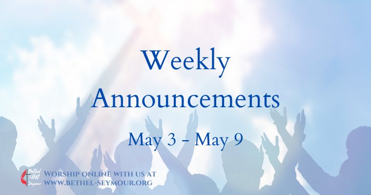 Weekly Announcements – May 3-9 2020